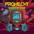 Prohecht-ShadowGeek_Artwork_final
